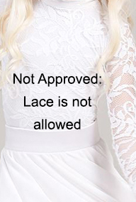 PT Not Approved - 3 - Lace not allowed.jpg